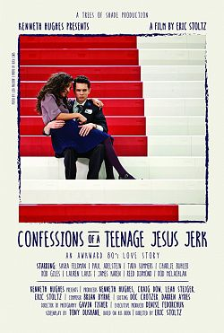 Confessions of a Teenage Jesus Jerk 2017