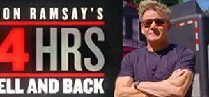 Gordon Ramsays 24 Hours to Hell and Back S02E03 WEB x264-TBS + 720p WEB x265 + 1080p [MEGA]