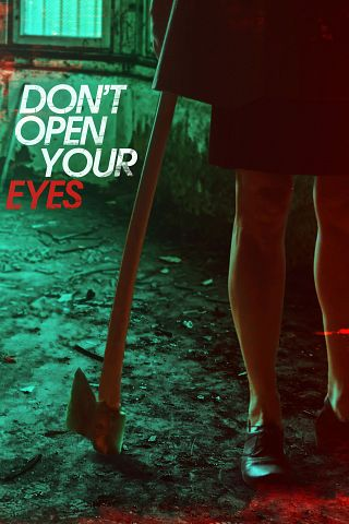 Dont Open Your Eyes