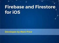 Packt – Firebase and Firestore for iOS [MEGA]