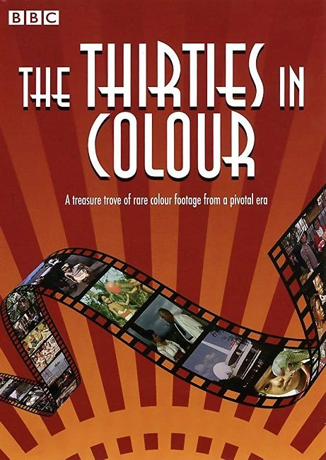 BBC - The Thirties in Colour DVD x264 AAC