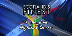 BBC – The Story of the Highland Games [720p HDTV x264 AAC] [MEGA]